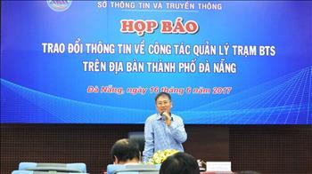 Đà Nẵng: Chỉ ưu tiên cấp phép cho các trạm BTS thân thiện môi trường